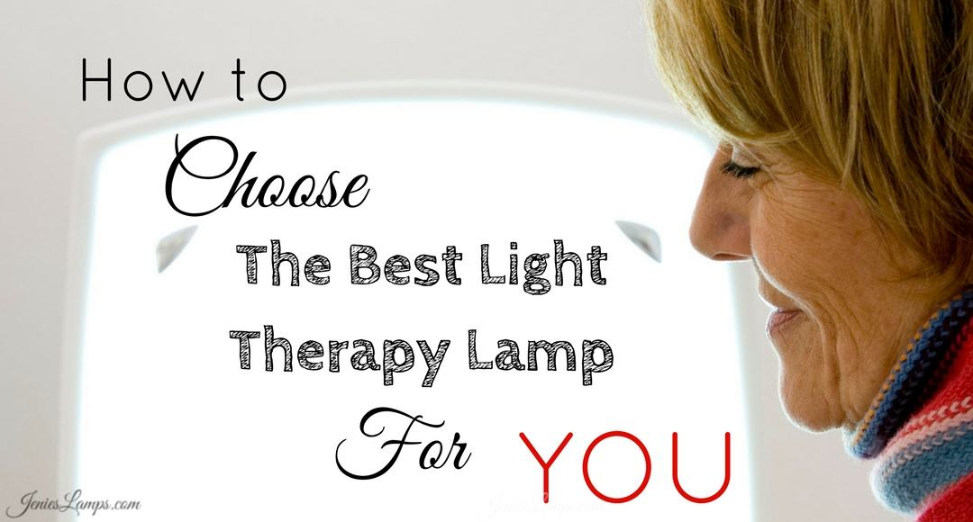 How To Choose the Best Light Therapy Lamp for YOU